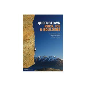 Queenstown Rock, Ice & Bouldering Guide Book